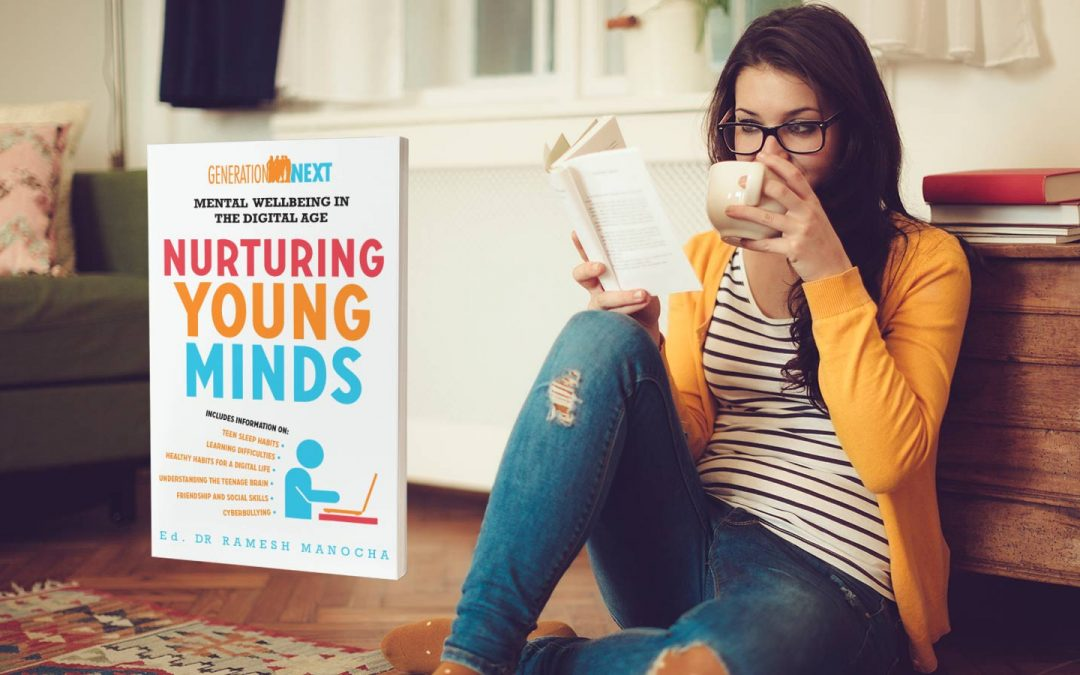 Book Review – Generation Next. Mental wellbeing in the digital age. Nurturing young minds. Editor:: Dr Ramesh Manocha